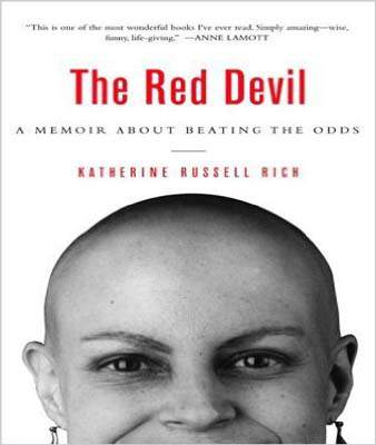 The Red Devil: To Hell With Cancer--and Back