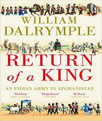 Return of a King : An Indian Army in Afghanistan (PB)