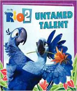 Rio 2: Untamed Talent