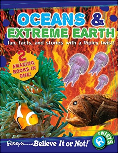 Ripley Twists : Oceans & Extreme Earth (Ripley's Believe It or Not: Twists)