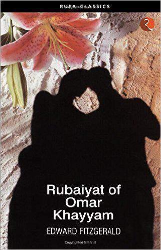 Rubaiyat Of Omar Khayyam -