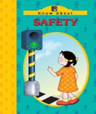 Know About Safety