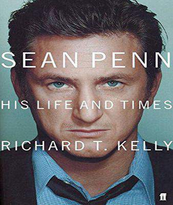 Sean Penn: His Life and Times
