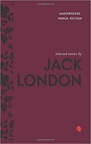 Selected Stories by Jack London