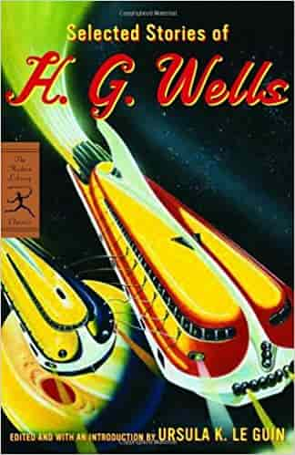 Selected Stories of H G Wells Modern Library