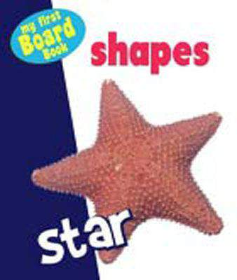 My First Board Book Shapes