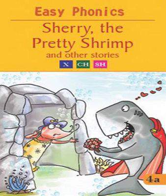 Sherry the Pretty Shrimp (Easy Phonics)