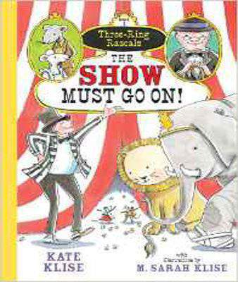 Show Must Go On!, The (Three-Ring Rascals)