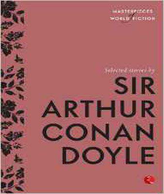 Selected Stories by Sir Arthur Conan Doyle