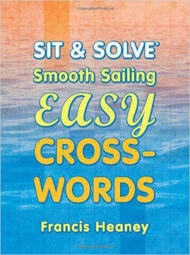 Smooth Sailing Easy Crosswords (Sit & Solve)