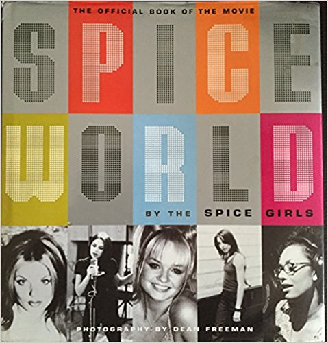 """Spiceworld"": The Official Book of ""Spiceworld"""