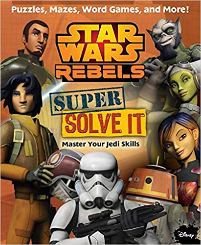 Star Wars Rebels: Super Solve It: Master Your Jedi Skills Super search -