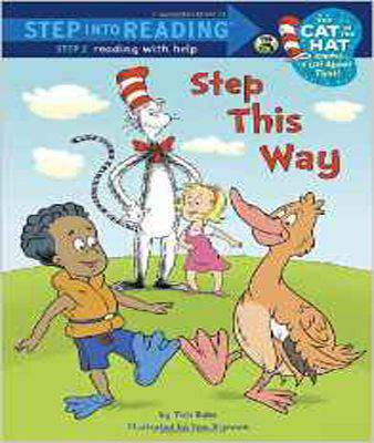Step This Way (Step Into Reading - Cat in the Hat Knows a Lot about That - Level 2 (Quality))