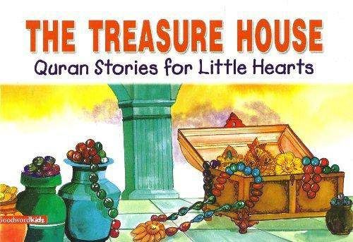 The Treasure House Quran Stories for Little Hearts
