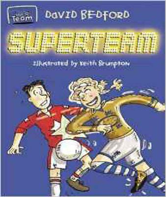 Superteam (The Team)