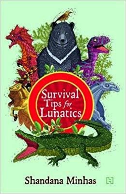 Survival Tips For Lunatics  -