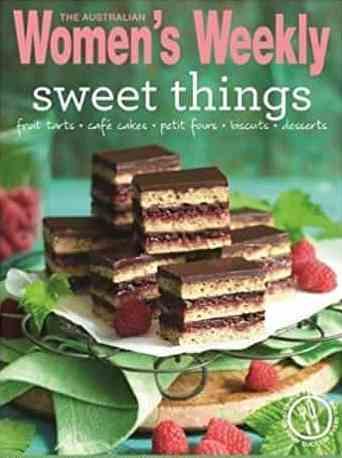 Sweet Things Australian Women`s Weekly Essential