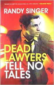 Dead Lawyers Tell No Tales -