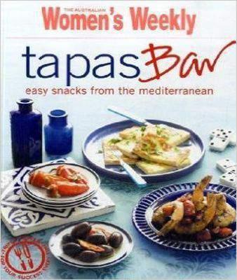 Tapas Bar (The Australian Women's Weekly Essentials)