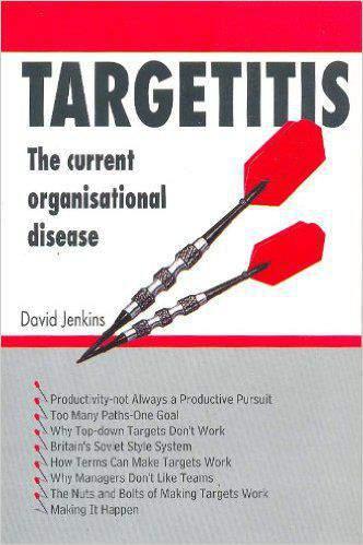 Targetitis: The Current Organizational Disease