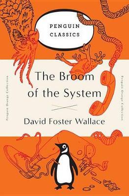 The Broom of the System Penguin Orange Collection -