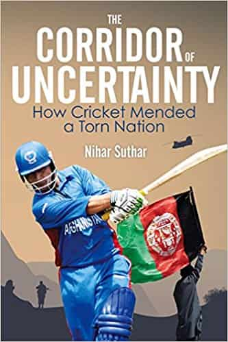 The Corridor of Uncertainty: How Cricket Mended a Torn Nation -