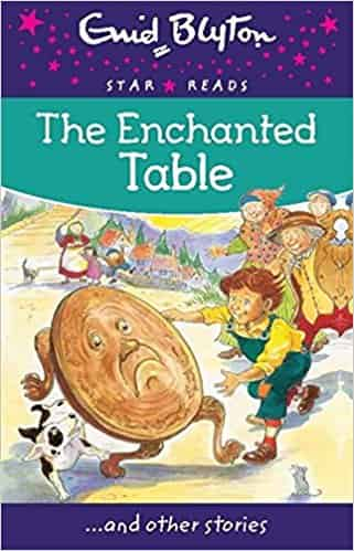 The Enchanted Table Enid Blyton Star Reads Series 11