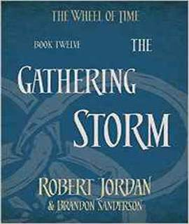 The Gathering Storm Book 12 of the Wheel of Time -