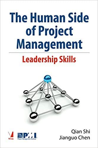 The Human Side of Project Management - Leadership Skills