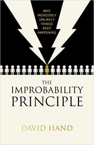 The Improbability Principle: Why Coincidences Miracles and Rare Events Happen Every Day