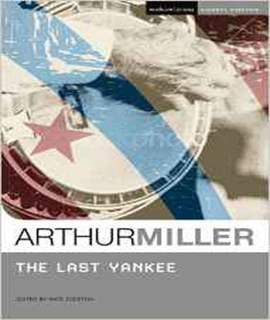 The Last Yankee (Student Editions)