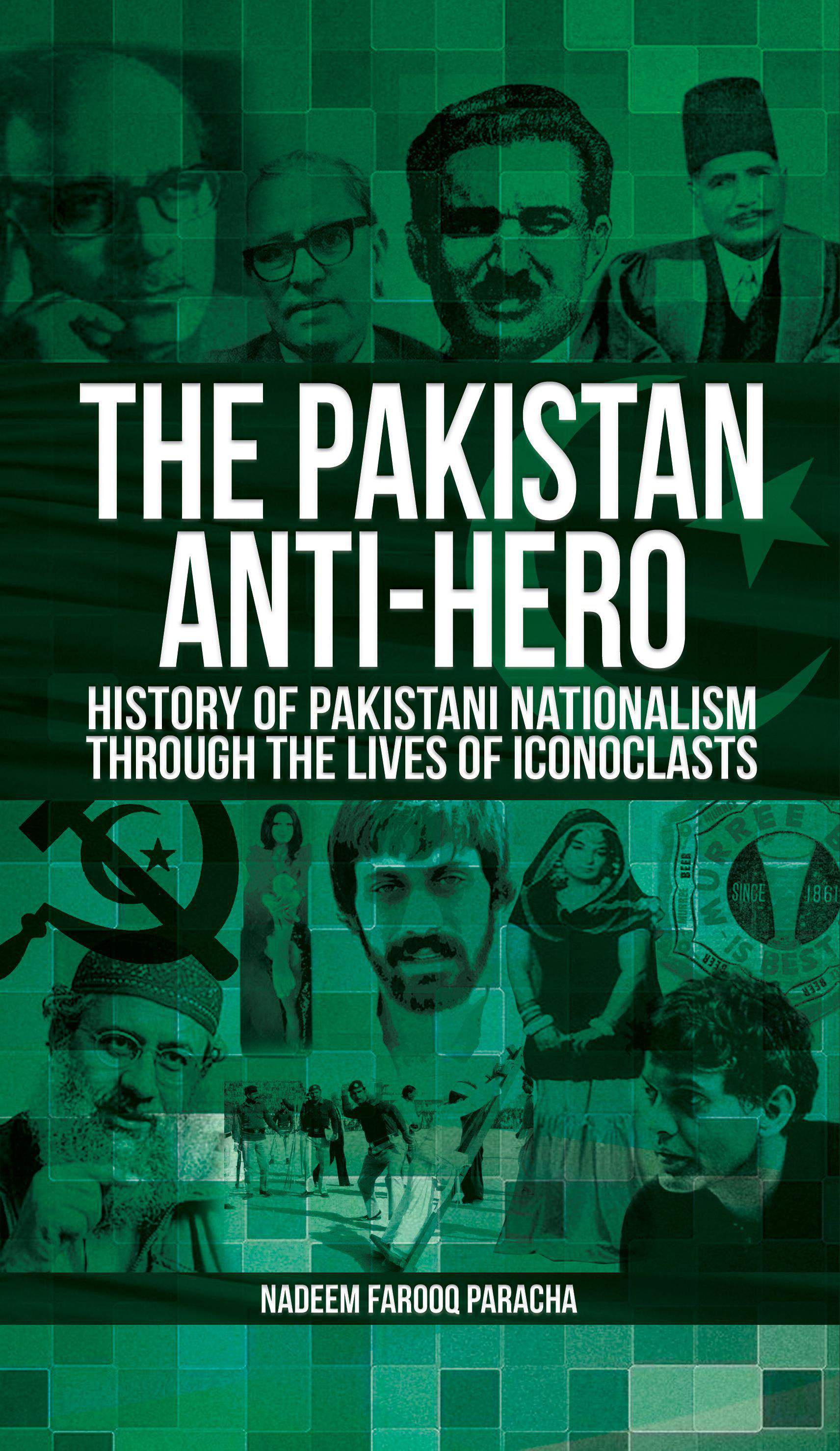 The Pakistan Anti-Hero