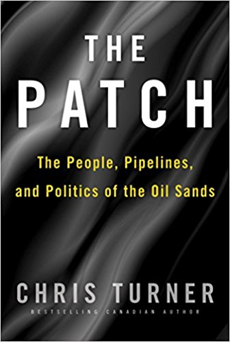 The Patch: The People, Pipelines, and Politics of the Oilsands