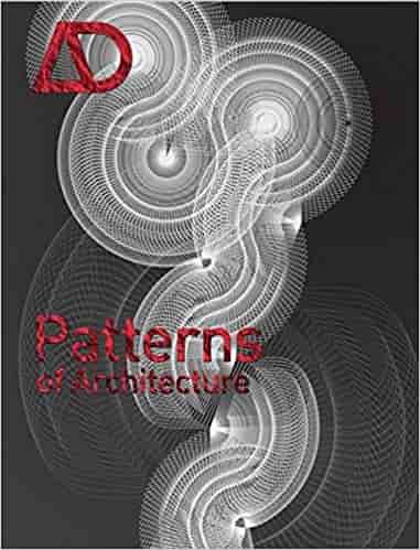 The Patterns of Architecture (Architectural Design)