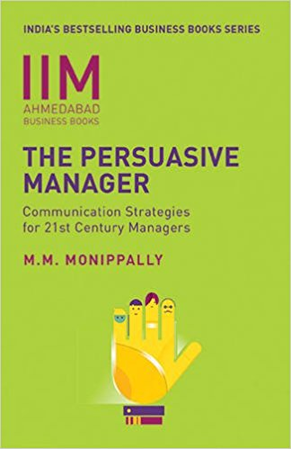 The Persuasive ManagerCounication Strategies For 21Century Managers