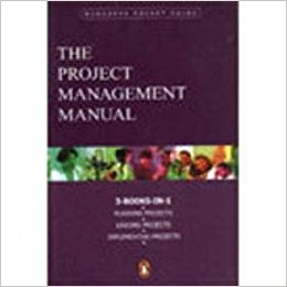 The Project Management Manual
