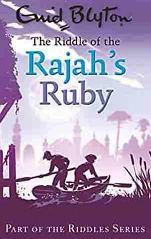 The Riddle of the Rajahs Ruby Enid Blyton Riddles -