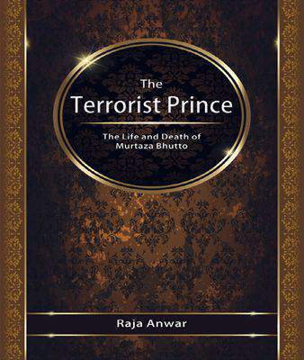 THE TERRORIST PRINCE:THE LIFE & DEATH OF MURTZA