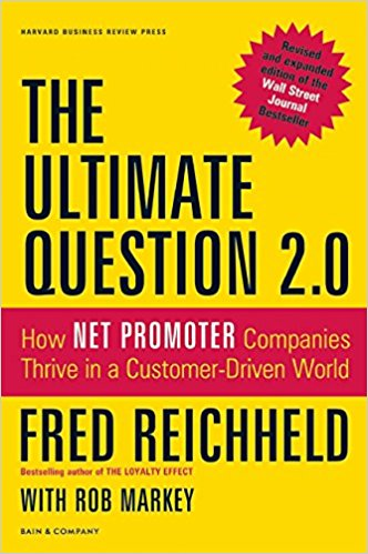 The Ultimate Question 20 How Net Promoter Companies Thrive in a CustomerDriven World RevisedExpand