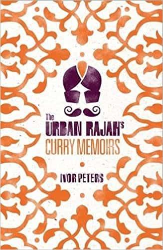 The Urban Rajahs Curry Memoirs