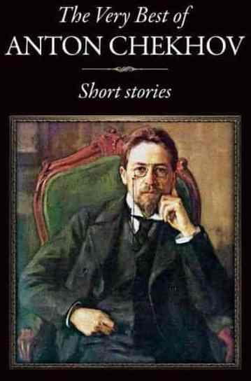 The Very Best Of Anton Chekhov