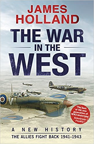 The War in the West A New History Volume 2 The Allies Fight Back 1941-43