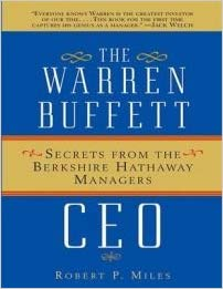 The Warren Buffett CEO Secrets from the Berkshire Hathaway Managers