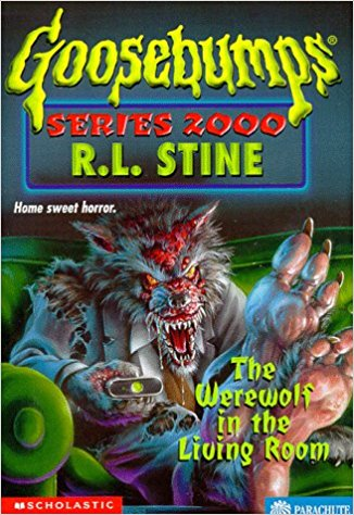 The Werewolf in the Living Room (Goosebumps Series 2000)