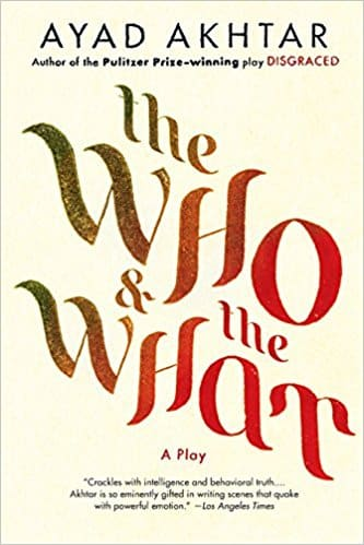 The Who & The What A Play
