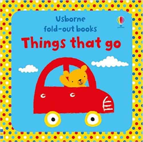 Things That Go Fold Out Books -
