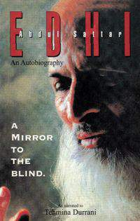 Edhi  An Autobiography A Mirror to the Blind