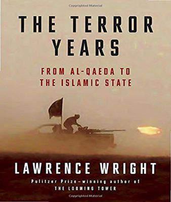 The Terror Years From al Qaeda to the Islamic State  -