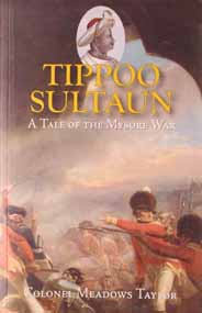 Tippoo Sultan A Tale Of The Mysore