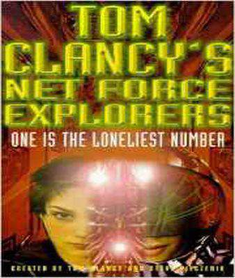 Tom Clancy's Net Force Explorers 3: One is the Loneliest Number